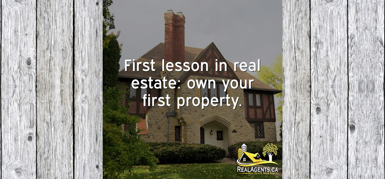 First Lesson In Real Estate Own Your Own Property