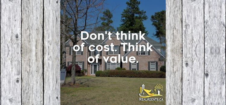 Are You Paying Too Much For Your Home? Think Value.